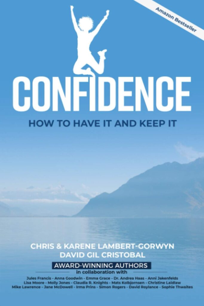 Confidence How To Have It And Keep It